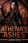 Athena's Ashes: A Science Fiction romance (Star Thief Chronicles) (Volume 2) - Jamie Grey