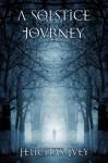 A Solstice Journey - Felicitas Ivey