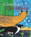Cowshed Christmas - Gavin Bishop, Joy Cowley