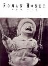 Baw się i kilka innych wierszy o rzeczach ważnych - Roman Honet