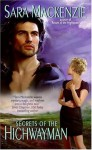 Secrets of the Highwayman - Sara Mackenzie