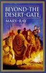 Beyond the Desert Gate - Mary Ray