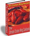 101 Fingerlickin Chicken Wing Recipes (Penny Books) - Jill King, Penny Books