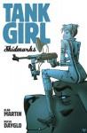 Tank Girl: Skidmarks - Alan Martin, Rufus Dayglo
