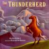 Thunderherd - Kathi Appelt, Elizabeth Sayles