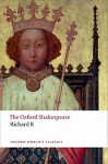 Richard II (Oxford World's Classics) - William Shakespeare, Paul Yachnin, Anthony B. Dawson