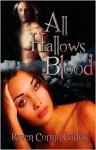 All Hallows Blood - Raven Corinn Carluk