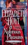 Notorious Pleasures - Elizabeth Hoyt
