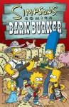 Simpsons Comics Barn Burner - Matt Groening, Karen Bates, Neil Alsip