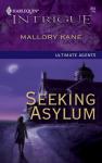 Seeking Asylum - Mallory Kane