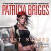 Frost Burned - Patricia Briggs, Lorelei King