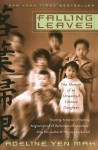 Falling Leaves: The Memoir of an Unwanted Chinese Daughter - Adeline Yen Mah