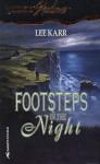 Footsteps in the Night - Lee Karr