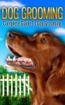 Dog Grooming - John Peyton