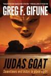 Judas Goat - Greg F. Gifune
