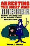 Arresting the Great Mind Robber - James Watson