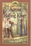 Across the Rolling River - Celia Wilkins, Dan Andreasen