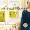 An Amish Kitchen (Audio) - Beth Wiseman, Amy Clipston, Kelly Long, Heather Henderson