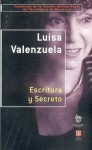 Escritura Y Secreto (Cuadernos De La Catedra Alfonso Reyes) (Spanish Edition) - Luisa Valenzuela