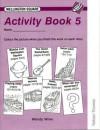 Wellington Square Activity Book 5 - Wendy Wren