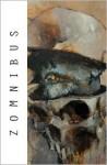 Zomnibus Volume 1 - Shane McCarthy, El Torres, Ashley Wood, Chris Bolton, Yair Herrera