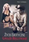 Życie erotyczne gwiazd Hollywood - Nigel Cawthorne