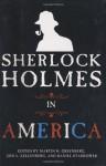 Sherlock Holmes in America - Martin H. Greenberg, Jon L. Lellenberg, Daniel Stashower