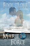 Fool for Love (The McCarthys of Gansett Island #2) - Marie Force