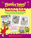 Phonics Tales: Teaching Guide - Scholastic Inc., Scholastic Inc.