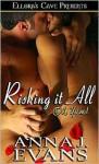 Risking It All - Anna J. Evans