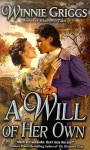 A Will of Her Own - Winnie Griggs