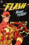 The Flash: Born to Run - Mark Waid, Tom Peyer, Greg LaRocque, Jim Aparo, Pop Mhan