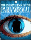 Book Of The Paranormal (Usborne Paranormal Guides) - Gillian Doherty, Gill Harvey, Philippa Wingate