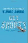 Get Shorty: A Novel - Elmore Leonard
