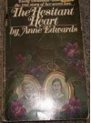 The Hesitant Heart - Anne Edwards