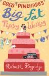 Coco Pinchard's Big Fat Tipsy Wedding - Robert Bryndza