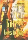 Kitty Goes to War - Marguerite Gavin, Carrie Vaughn
