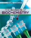 The Basics of Biochemistry - Kyle Kirkland