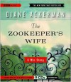 The Zookeeper's Wife: A War Story - Diane Ackerman, Suzanne Toren