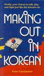 Making Out in Korean - Peter Constantine