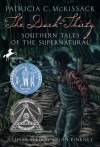 Dark-Thirty: Southern Tales of the Supernatural - Patricia C. McKissack
