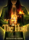 The Erl-King: The Hunt - X. Aratare, Raythe Reign