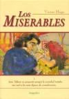 Los Miserables / Les Miserables (Clasicos Elegidos / Selected Classics) - Victor Hugo, Mario Alarcon