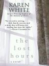 The Lost Hours - Karen White