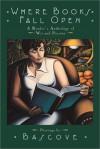 Where Books Fall Open - Italo Calvino, Dorothy Parker, Umberto Eco, Bascove
