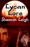 Lycan Lore - Shannon Leigh