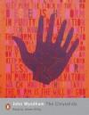 The Chrysalids (Penguin Modern Classics) - John Wyndham, James Wilby