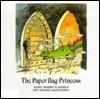 The Paper Bag Princess (Turtleback) - Robert Munsch, Michael Martchenko
