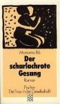 Der Scharlachrote Gesang - Mariama Bâ, Irmgard Rathke