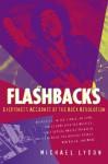 Flashbacks - Michael Lydon